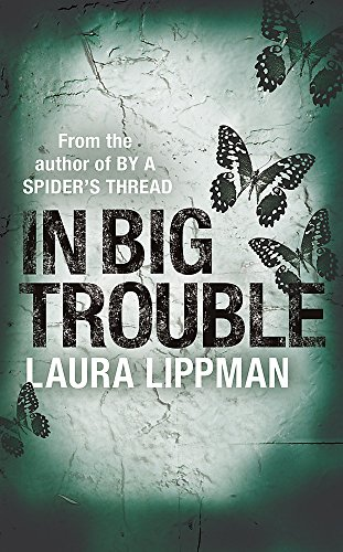 9780752837628: In Big Trouble (A Tess Monaghan Investigation)