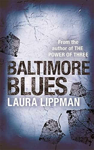 9780752837635: Baltimore Blues (A Tess Monaghan Investigation)