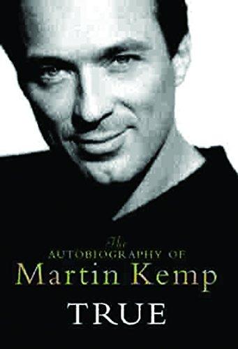 9780752837697: True: The Autobiography of Martin Kemp