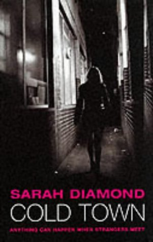 Cold Town: Sarah Diamond