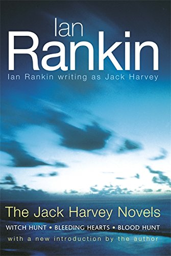 The Jack Harvey Novels SIGNED COPY: Rankin, Ian.: