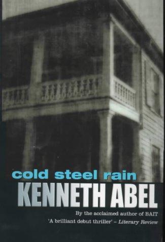 9780752837918: Cold Steel Rain