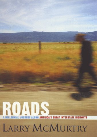 9780752838106: Roads: A Millennial Journey Along America's Great Interstate Highways
