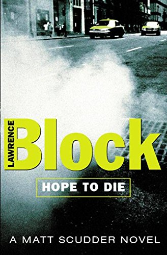 Hope to Die (Signed) (0752838393) by Block, Lawrence