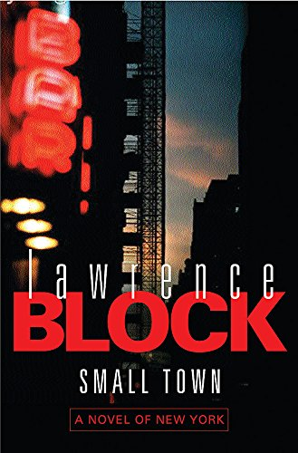 9780752838410: Small Town: A Novel Of New York