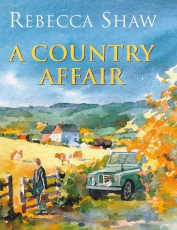 9780752838489: A Country Affair (Barleybridge)