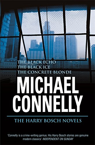 9780752838557: The Harry Bosch Novels: Volume 1: The Black Echo, The Black Ice, The Concrete Blonde
