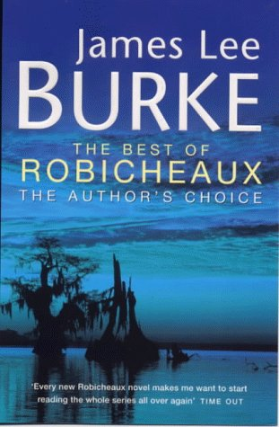 9780752838571: The Best of Robicheaux: