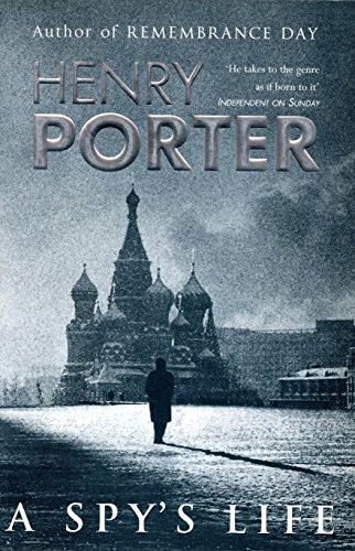 Spy's Life: Porter, Henry
