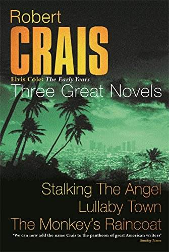 9780752838656: Robert Crais:  Three Great Novels: Stalking The Angel, Lullaby Town, The Monkeys Raincoat