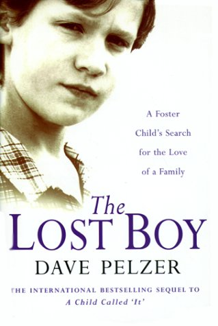 9780752838700: The Lost Boy: A Foster Child's Search for the Love of a Family