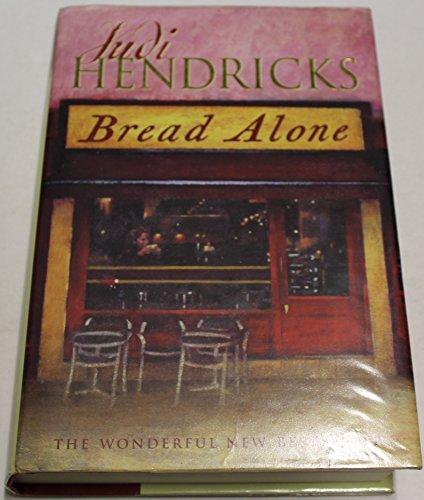 9780752841526: Bread Alone
