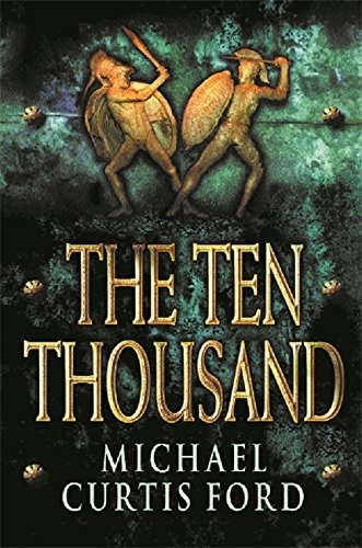 9780752841564: The Ten Thousand
