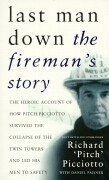 9780752842875: Last Man Down: The Fireman's Story: The Heroic Account of How Pitch Picciotto Survived the Collapse of the Twin Tow