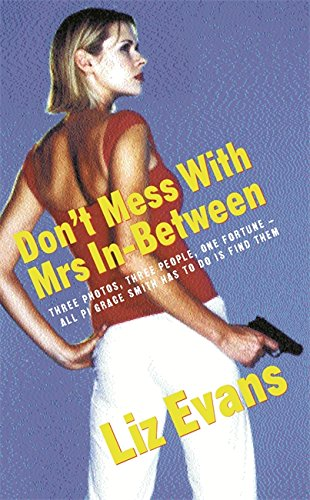 9780752842974: Dont Mess With Mrs In-Between (Pi Grace Smith Mysteries)