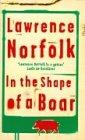 In the Shape of a Boar (0752843265) by Norfolk, Lawrence