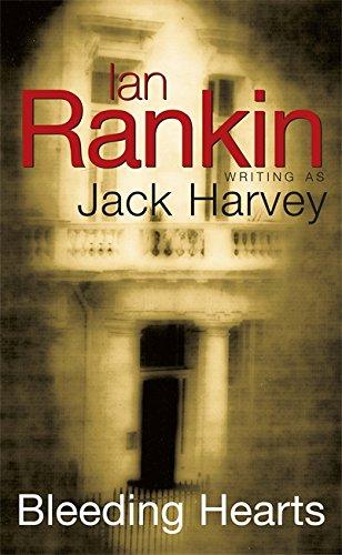 Bleeding Hearts: A Jack Harvey Novel: Rankin, Ian