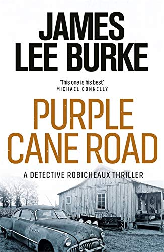 9780752843346: Dave Robicheaux on the Purple Cane Road