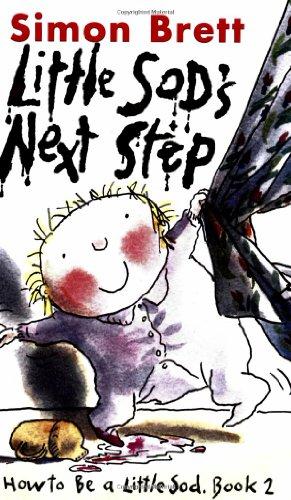 Little Sod's Next Step: How to be a Little Sod, Book 2: Simon Brett