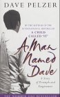 9780752843537: A Man Named Dave : A Story of Triumph and Forgiveness