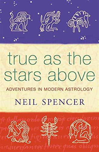True As The Stars Above: True as the Stars Above (PB): Spencer, Neil