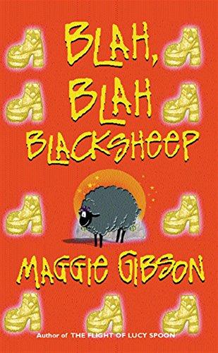 Blah, Blah Black Sheep: Gibson, Maggie