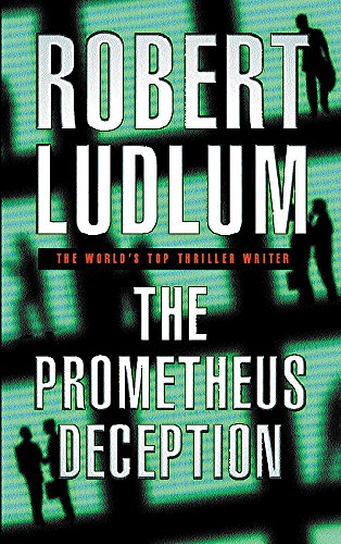 9780752844077: The Prometheus Deception
