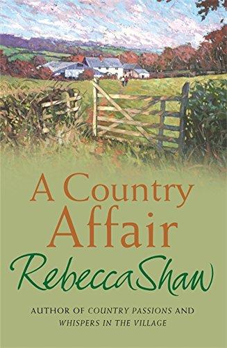 9780752844114: A Country Affair (Barleybridge)