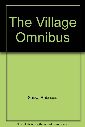 """9780752844268: The Village Omnibus: """"the New Rector""""; """"Talk of the Village""""; """"Village Matters"""""""