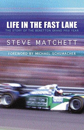 9780752844473: Life in the Fast Lane: The Inside Story of Benetton's First World Championship