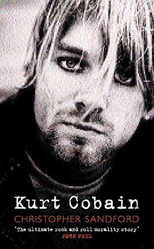 9780752844565: Kurt Cobain