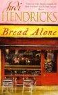9780752844619: Bread Alone