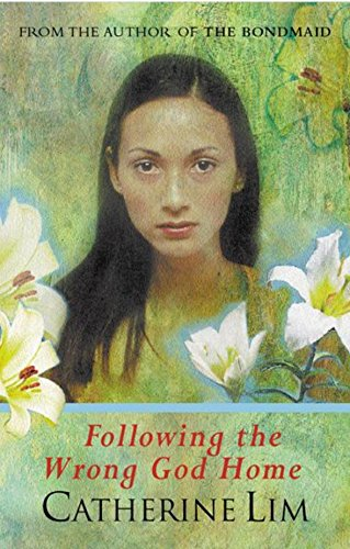 Following The Wrong God Home: Lim, Catherine