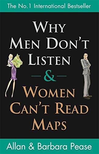 9780752846194: Why Men Don't Listen And Women Can't Read Maps: How We're Different and What To Do About It