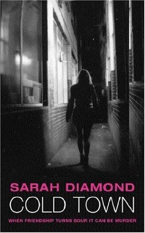 Cold Town: Diamond, Sarah