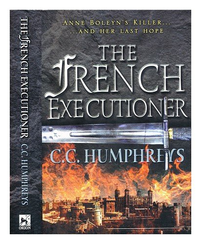 9780752846385: The French Executioner