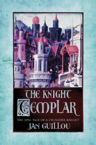 9780752846484: The Knight Templar: Volume 2 The Crusades Trilogy