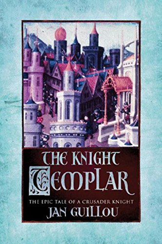 9780752846507: The Knight Templar: Volume 2 The Crusades Trilogy