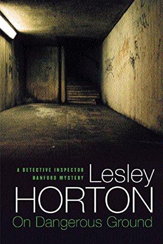 On Dangerous Ground: HORTON, LESLEY