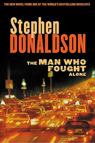 The Man Who Fought Alone: Donaldson, Stephen