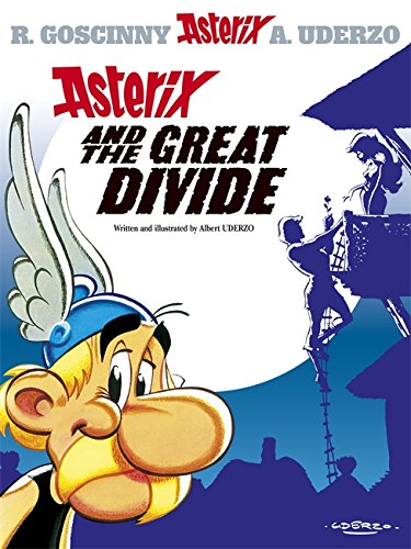 9780752847122: Asterix and the Great Divide: Album 25: Goscinny and Uderzo Present an Asterix Adventure