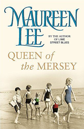 Queen of the Mersey: Lee, Maureen