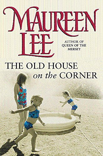 The Old House on the Corner: Maureen Lee