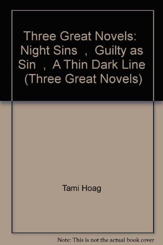 9780752847566: Tami Hoag: Three Great Novels: Guilty as Sin, Night Sins, A Thin Dark Line: