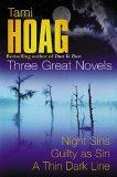 9780752847573: Tami Hoag: Three Great Novels: Guilty as Sin, Night Sins, A Thin Dark Line