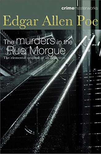 The Murders in the Rue Morgue and: Edgar Allan Poe