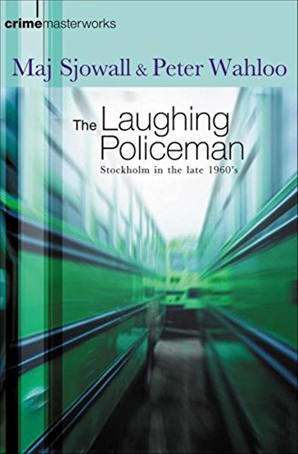 9780752847726: The Laughing Policeman (CRIME MASTERWORKS)