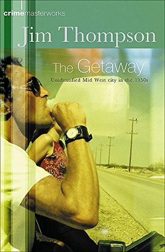 9780752847832: The Getaway (CRIME MASTERWORKS)