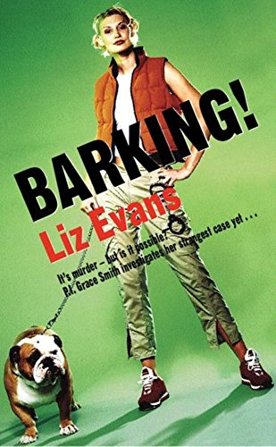 9780752847931: Barking! (A Grace Smith Investigation)