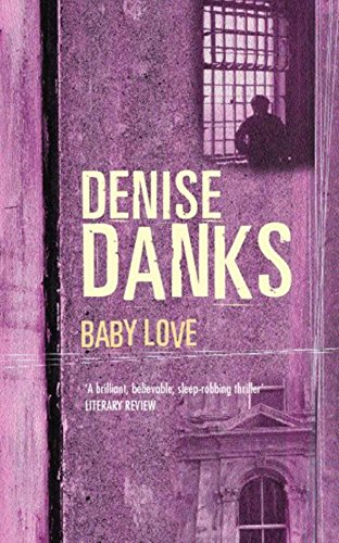 9780752848037: Baby Love (Georgina Powers Novels)